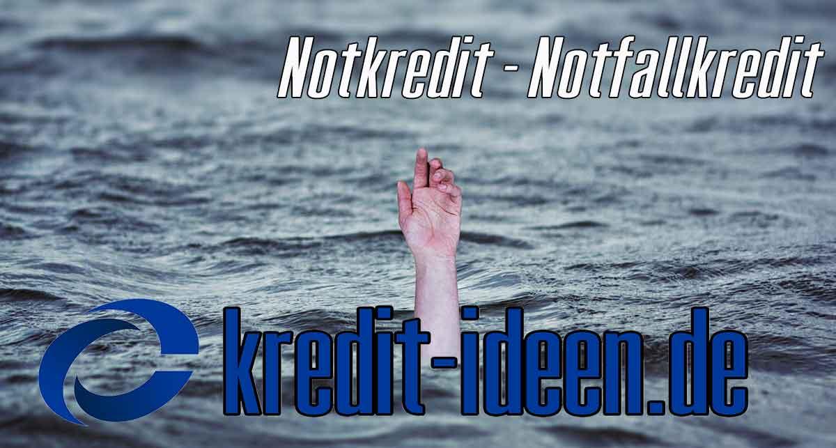 Notkredit - Notfallkredit